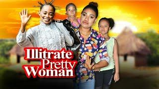 illiterate Pretty Woman Season 1 - New Movie 2019 Latest Nigerian Nollywood Movies [Queeneth HILBERT