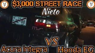 Turbo Acura Integra vs Turbo Honda EG $3,000 Pot Street Race