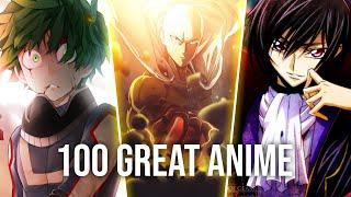 100 Anime You Need to Watch (Recommended Anime)