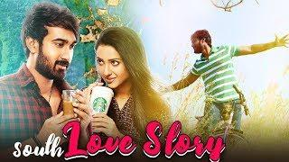 South Love Story (2020) NEW RELEASED Full Hindi Dubbed Movie | Santosh Sobhan, Riya Suman