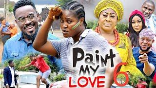 Paint My Love Official Season 6 - New Movie 2020 Latest Nigerian Nollywood Movie Full HD