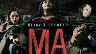 Review of the movie Ma - Octavia Spencer has been typecast in a major way