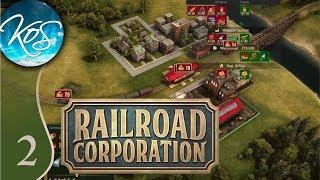 Railroad Corporation Ep 2: LONG TRAIN RUNNING - Early Access - Let's Play, Gameplay