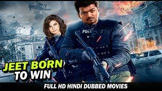 Jeet Born To Win - New Released Full Hindi Dubbed Movie 2019 - Vijay, Priyanka Chopra And Ashish
